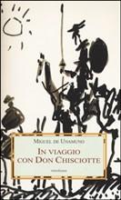 In viaggio con Don Chisciotte di Miguel de Unamuno