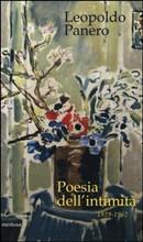 Poesia dell'intimità. 1929-1962 di Leopoldo Panero