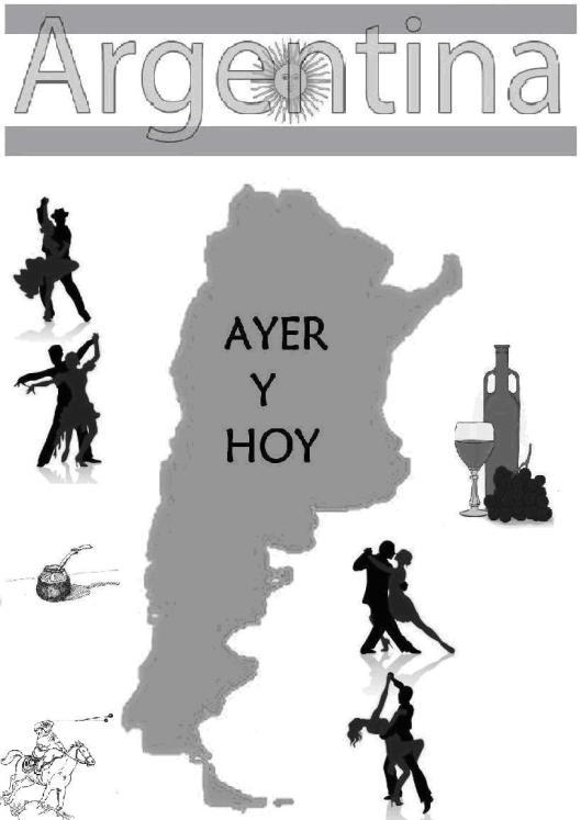Argentina Ayer y Hoy