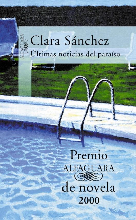 Últimas noticias del paraiso Clara Sánchez