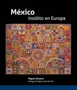 México insólito en europa